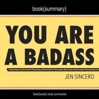 You Are a Badass by Jen Sincero - Book Summary