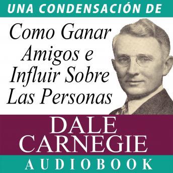 Listen Free To Como Ganar Amigos E Influir Sobre Las Personas By Dale Carnegie With A Free Trial