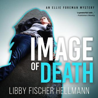 An Image Of Death: An Ellie Foreman Mystery