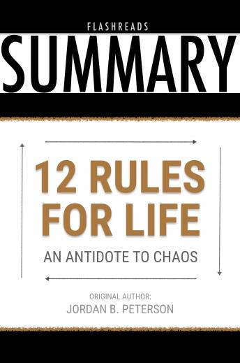 Download 12 Rules for Life by Jordan B. Peterson - Book Summary: An Antidote to Chaos by Dean Bokhari, Flashbooks