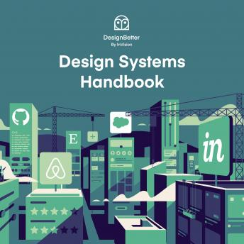 Design Systems Handbook, Audio book by Katie Sylor-Miller, Jina Anne, Roy Stanfield, Diana Mounter, Marco Suarez