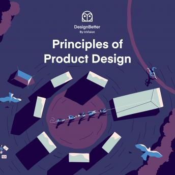 Download Principles of Product Design by Aarron Walter