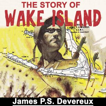 Download Story of Wake Island by James P. S. Devereux