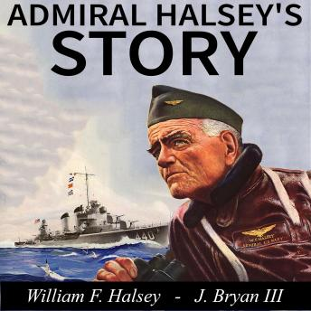 Download Admiral Halsey's Story by William F. Halsey