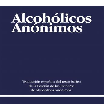 Alcoholicos Anonimos [Alcoholics Anonymous]