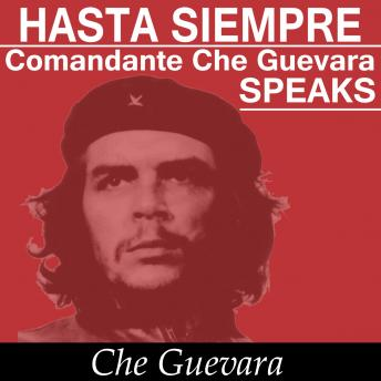 Che Guevara Speaks - Selected Speeches and Writings, Che Guevara