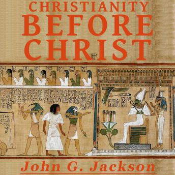 Download Christianity Before Christ by John G Jackson