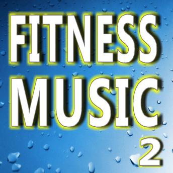 Download Fitness Music Vol. 2 by Antonio Smith