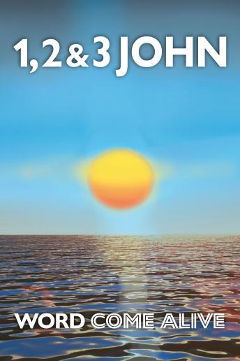 Download 1, 2 & 3 John: Word Come Alive by Martin Manser