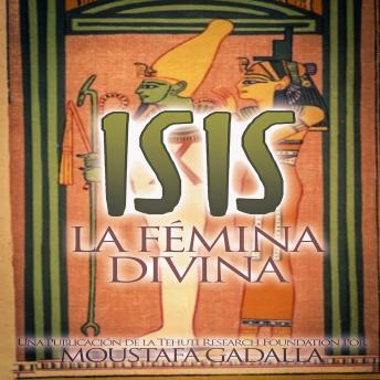 Download Isis La Fémina Divina by Moustafa Gadalla