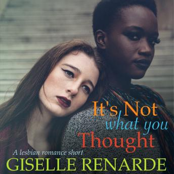 Download It's Not What You Thought: A Lesbian Romance Short by Giselle Renarde