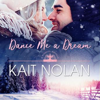Dance Me A Dream: A Small Town Southern Romance