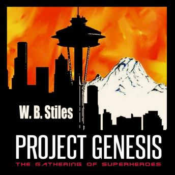 Project Genesis: The Gathering Of Superheroes, W.B. Stiles