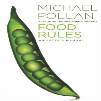 Download Food Rules: An Eater's Manual by Michael Pollan