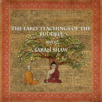 The Early Teachings of the Buddha