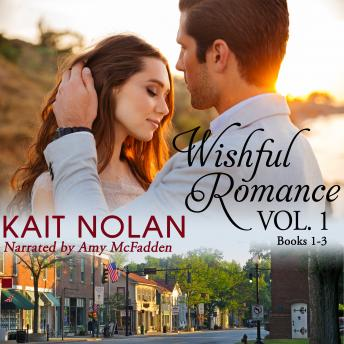 Wishful Romance: Volume 1: A Small Town Southern Romance Series