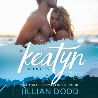 The Keatyn Chronicles, The: Books 1 & 2