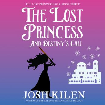The Lost Princess and Destiny's Call