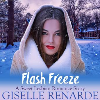 Download Flash Freeze: A Sweet Lesbian Romance Story by Giselle Renarde