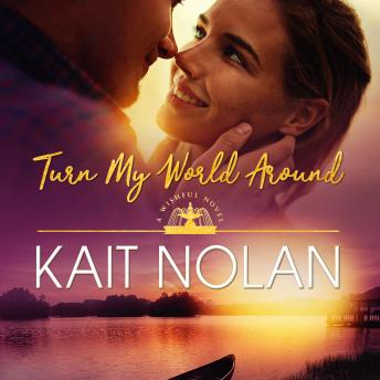 Turn My World Around: A Small Town Southern Romance