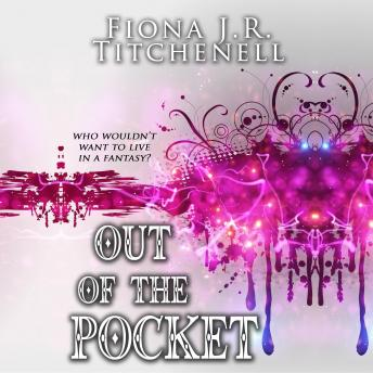 Out of the Pocket, Fiona J.R. Titchenell