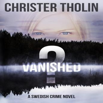 Vanished?: A Swedish Crime Novel