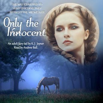 Only the Innocent, K. J. Joyner