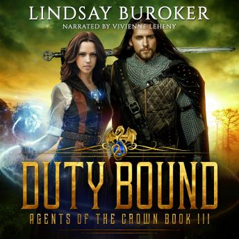 Duty Bound: Agents of the Crown, Book 3