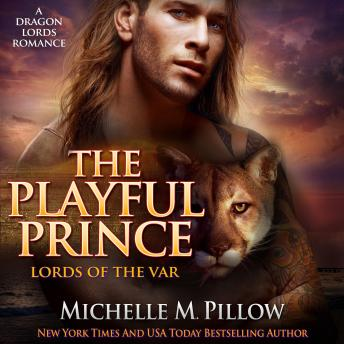 The Playful Prince: (Lords of the Var Book 2)