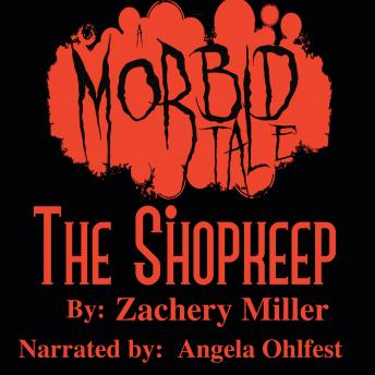 Download Shopkeep: A morbid tale by Zachery Miller