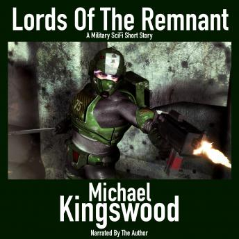 Lords Of The Remnant: Author Narration Edition