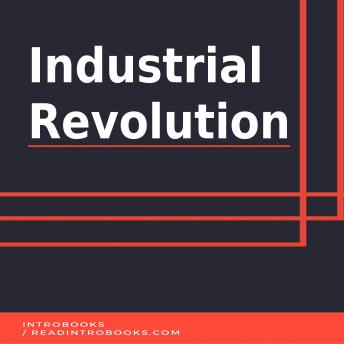 Download Industrial Revolution by Introbooks