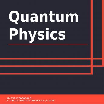 Quantum Physics, Introbooks Team