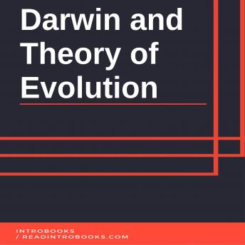Download Darwin and Theory of Evolution by Introbooks