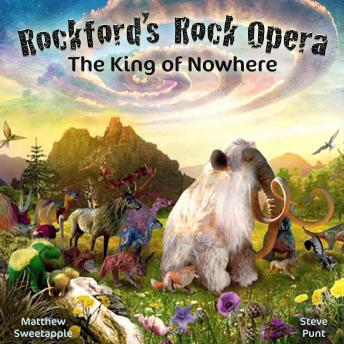 The King of Nowhere (Dramatised Musical Adventure): Into the Land of Extinction