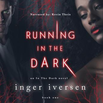 Running in the Dark: Bessina and Trace, Audio book by Inger Iversen