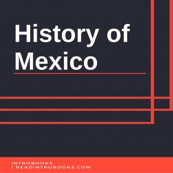 Download History of Mexico by Introbooks