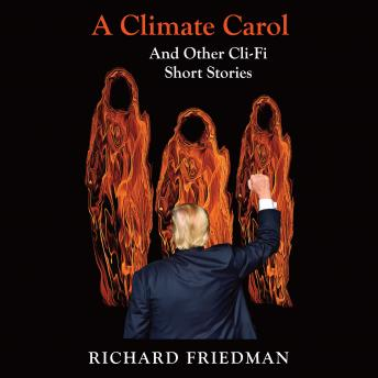 A Climate Carol and Other Cli-Fi Short Stories