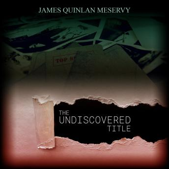 Undiscovered Title, James Quinlan Meservy