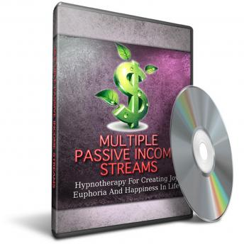 Hypnosis for Creating Multiple Streams of Passive Income: Unlock The Secrets To Achieving Success With Hypnosis, Be Conscious Creators