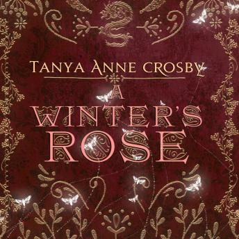 Download Winter's Rose by Tanya Anne Crosby