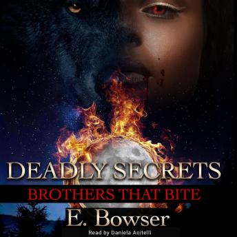 Download Deadly Secrets by E. Bowser