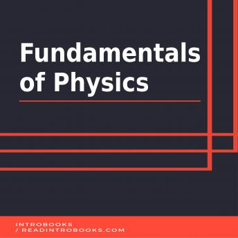 Fundamentals of Physics, Audio book by Introbooks