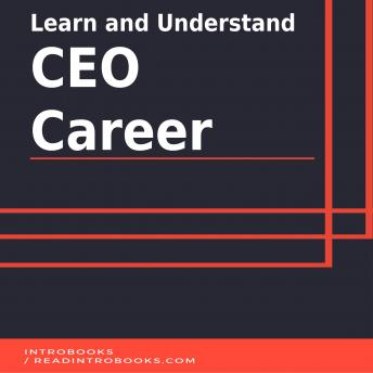 Learn and Understand CEO Career, Introbooks