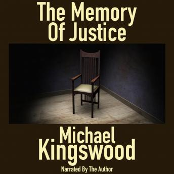 The Memory Of Justice: Author Narration Edition