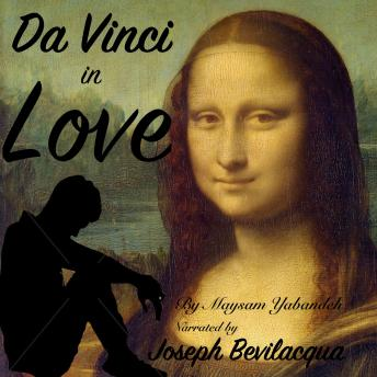 Download Da Vinci in Love by Maysam Yabandeh