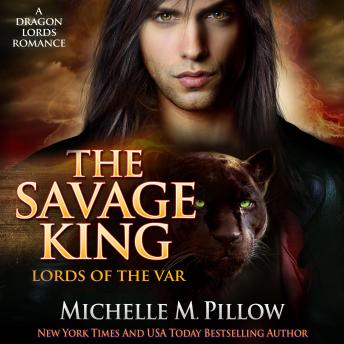 Savage King: (Lords of the Var Book 1), Michelle M. Pillow