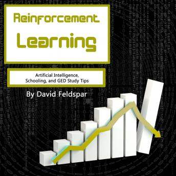 Reinforcement Learning: Artificial Intelligence, Schooling, and GED Study Tips