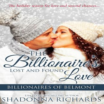 The Billionaire's Lost and Found Love, The - Billionaires of Belmont Book 4