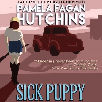 Sick Puppy (Maggie 2): A What Doesn't Kill You Romantic Mystery